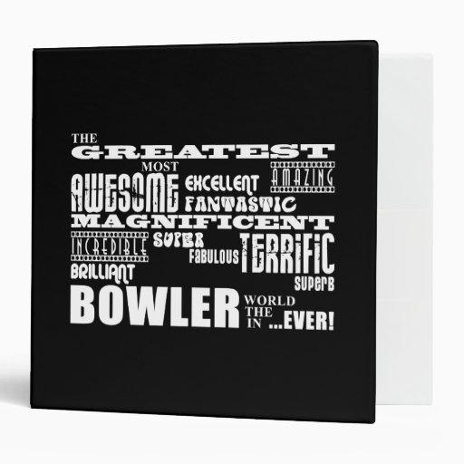 Ten Pin Bowling Bowlers Greatest Bowler World Ever Binder