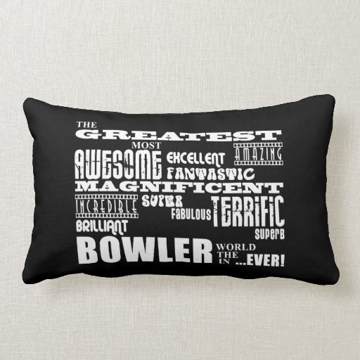 Ten Pin Bowling Bowlers Greatest Bowler World Ever Pillows