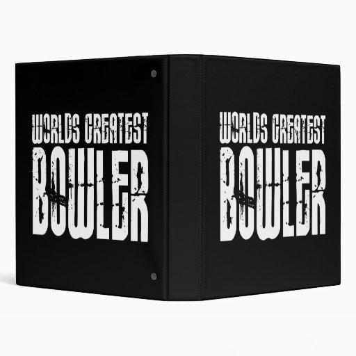 Ten Pin Bowling & Bowlers : Worlds Greatest Bowler 3 Ring Binder
