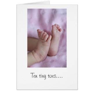 Ten tiny toes... Baby Card