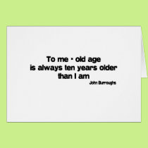 Ten Years Older quote Card
