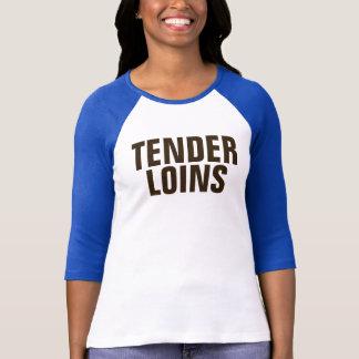 TENDER LOINS T-shirt