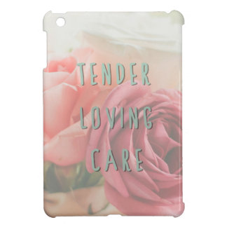 Tender loving care cover for the iPad mini