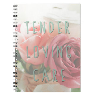 Tender loving care notebook