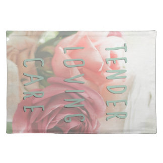 Tender loving care placemat