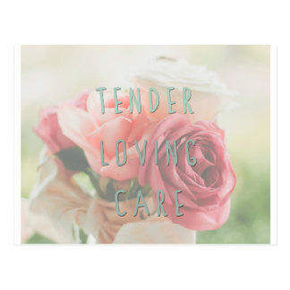Tender loving care postcard