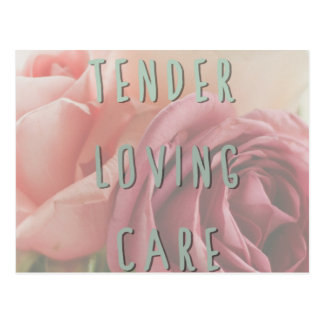 Tender loving care postcard