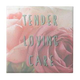 Tender loving care tile