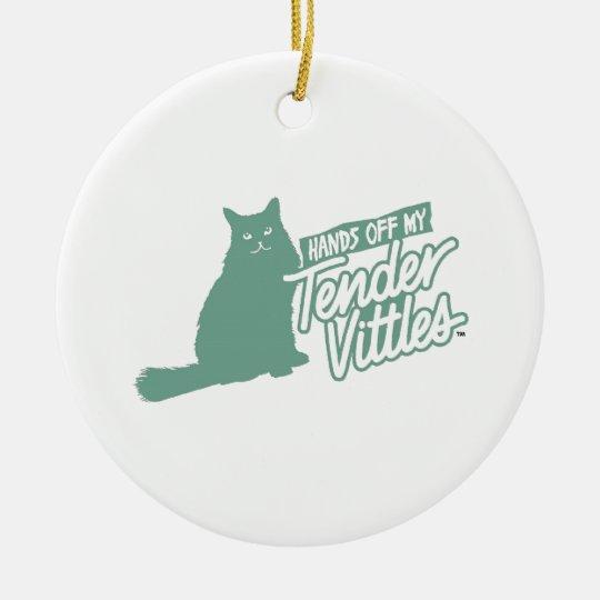 Tender Vittles  Hands Off! Ceramic Ornament