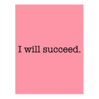 Tendré éxito cita inspirada del éxito tarjeta postal