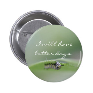 Tendré mejor botón de los días pin