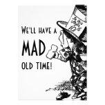 ¡Tendremos un de antaño enojado! (El sombrerero en Invitación Personalizada