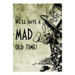 ¡Tendremos un de antaño enojado! (Sombrerero enoja Invitacion Personalizada