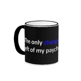 Tendría bastante una cheque que esperar o cambiar tazas de café