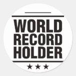 ¡Tenedor de récord mundial! Etiqueta Redonda