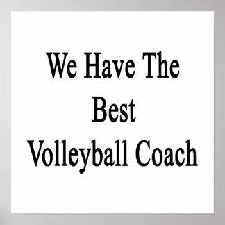 Tenemos el mejor coche del voleibol póster