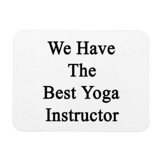 Tenemos el mejor instructor de la yoga imán rectangular