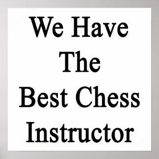 Tenemos el mejor instructor del ajedrez poster