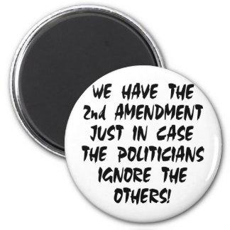 Tenemos la 2da enmienda apenas en caso imán redondo 5 cm