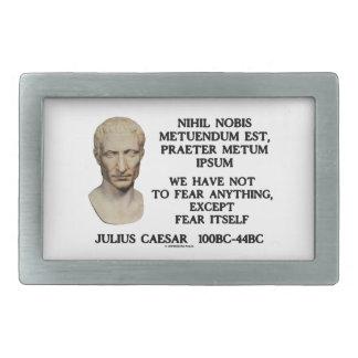 Tenemos no temer cualquier cosa excepto el miedo hebilla cinturón rectangular