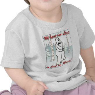 Tenemos nuestro amor para guardarnos para calentar camiseta