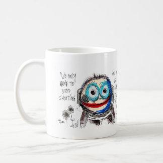 tenemos que parar solamente el tirar y la guerra taza de café