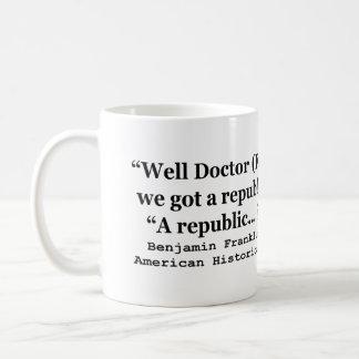 Tenemos una república o una cita de Franklin de la Taza