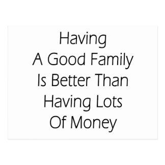 Tener una buena familia es mejor que teniendo porc postal