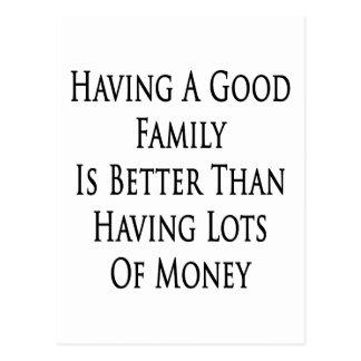 Tener una buena familia es mejor que teniendo porc postales