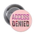 Tenga acceso negó (1) pins