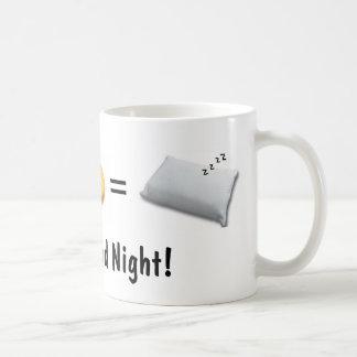 ¡Tenga buenas noches! taza