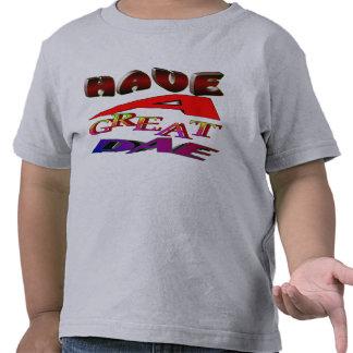 """""""Tenga camisa de un grande-día"""""""