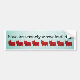 ¡Tenga completamente un día de Moovelous! Pegatina Para Auto