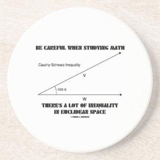 Tenga cuidado al estudiar la desigualdad de la mat posavasos diseño