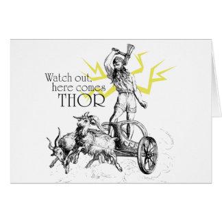 ¡Tenga cuidado, aquí viene Thor! Tarjeta De Felicitación