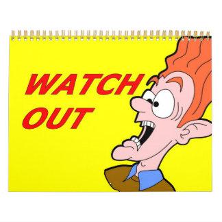 tenga cuidado el calendario 2014