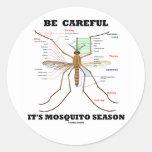 Tenga cuidado él es estación del mosquito (la pegatina redonda