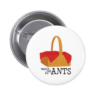 Tenga cuidado para las hormigas