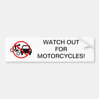 Tenga cuidado para las motocicletas pegatina para auto