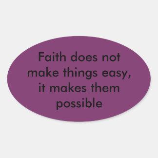 Tenga el pegatina de la fe
