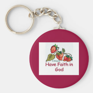 Tenga fe en fresa de dios llaveros personalizados