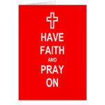Tenga fe y ruegue en tarjeta