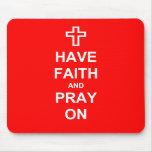 Tenga fe y ruegue encendido alfombrilla de ratones