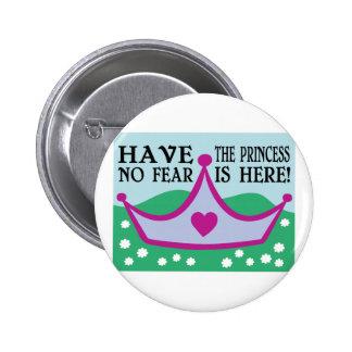 ¡TENGA LA PRINCESA NO FEAR IS HERE! PINS