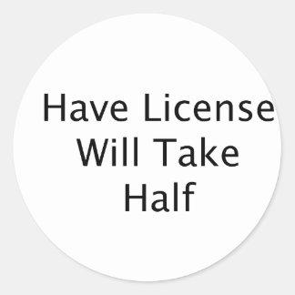 Tenga licencia tomará el texto a medias negro pegatina redonda