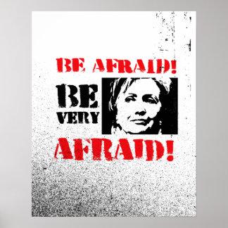 Tenga miedo tenga muy miedo - Hillary anti png.png Póster