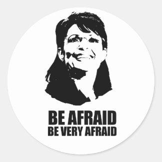 Tenga miedo tenga muy miedo pegatina redonda