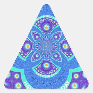 Tenga Niza un día Pegatina Triangular