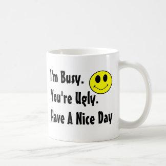 Tenga Niza un día Taza De Café