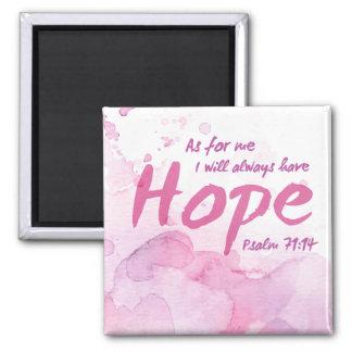 Tenga siempre imán de la esperanza